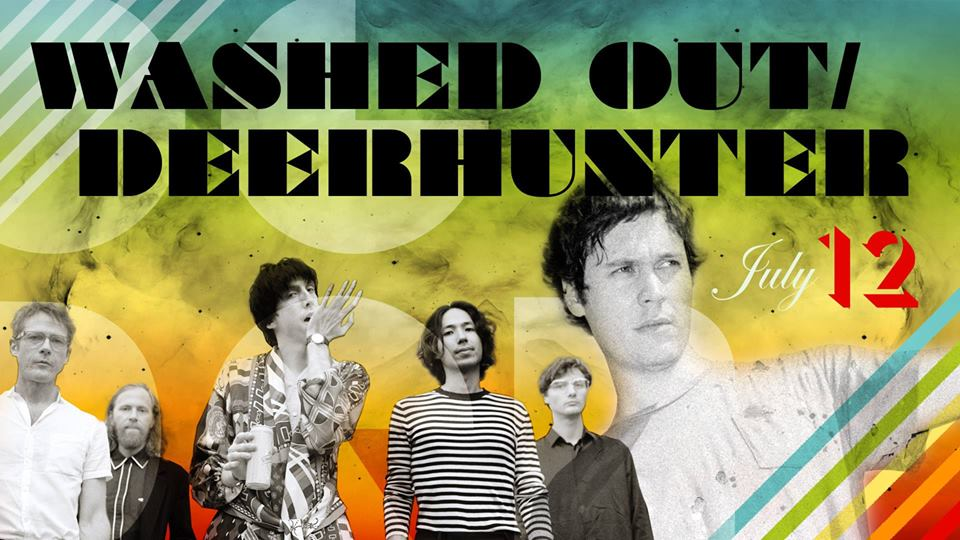 Washed Out and Deerhunter